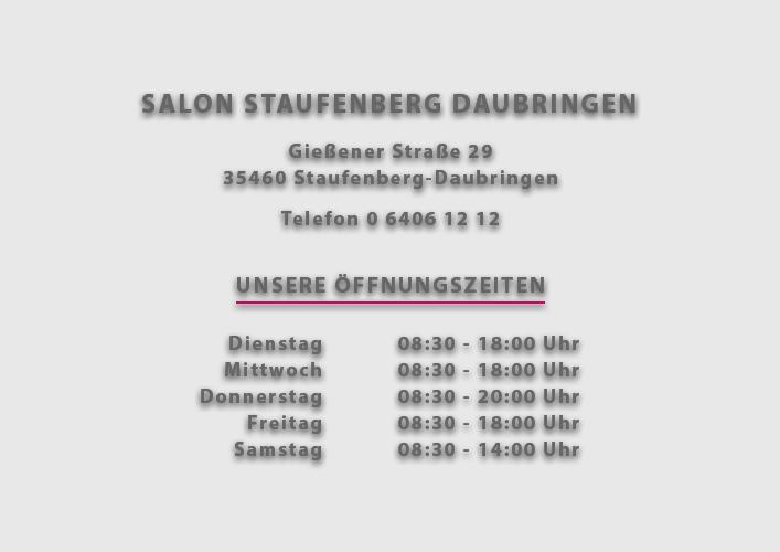 Salon Staufenberg Daubringen Öffnungszeiten